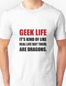 Geek Life Dragons Unisex T-Shirt