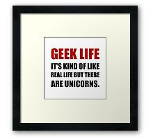 Geek Life Unicorns Framed Print
