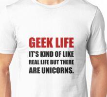 Geek Life Unicorns Unisex T-Shirt