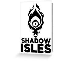 Shadow isles Greeting Card