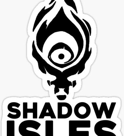 Shadow isles Sticker