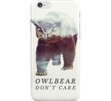 Owlbear Don't Care iPhone Case/Skin