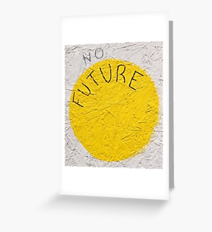 No Future Greeting Card