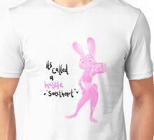 Judy Hopps - It's Called a Hustle Sweetheart Unisex T-Shirt