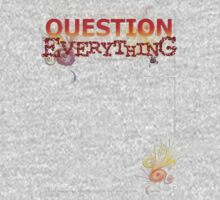 Question Everything Baby Tee