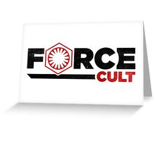 Force Cult Greeting Card