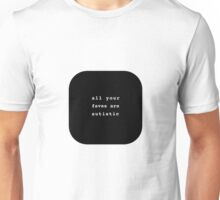 All your Faves B&W Unisex T-Shirt