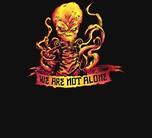 We Are Not Alone Unisex T-Shirt