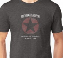 Immigrants: Since 1776 Unisex T-Shirt