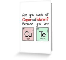 """Elements - """"You Are Cute"""" Greeting Card"""