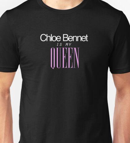 Chloe Bennet is my Queen Unisex T-Shirt