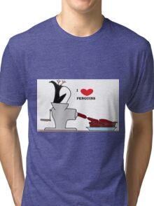 i love penguins Tri-blend T-Shirt