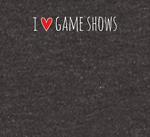 I Love Game Shows Unisex T-Shirt