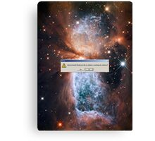 Error: God Not Found-Fabric of Space Time Torn Apart (Hubble Space Telescope) Canvas Print