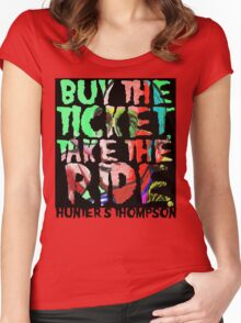 buy the ticket take the ride - hunter s thompson Women's Fitted Scoop T-Shirt