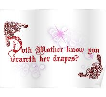 Quotes and quips - doth Mother know... Poster