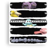 LEGALIZE POKEFLOATS Canvas Print