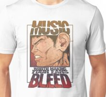 Music Worth Making Your Ears Bleed Unisex T-Shirt