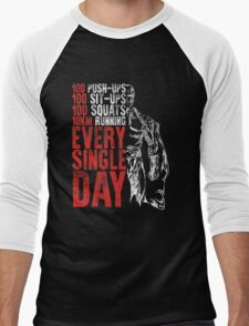 every single day Men's Baseball ¾ T-Shirt