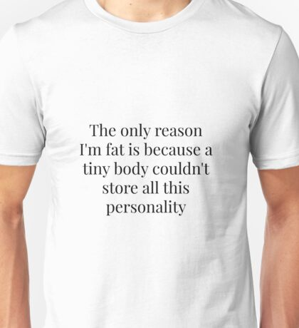 Personality Quote Unisex T-Shirt