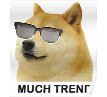 MUCH TREND Doge  Poster