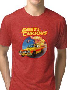 Fast & Curious   Tri-blend T-Shirt