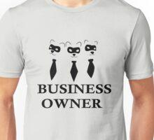 Business Owner Unisex T-Shirt