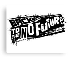 Back to the No future Canvas Print