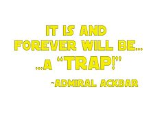 its a trap Photographic Print