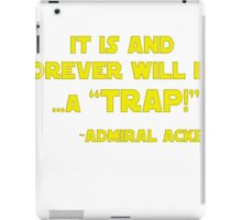 its a trap iPad Case/Skin