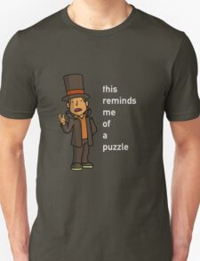 Professor Layton: This reminds me of a puzzle Unisex T-Shirt