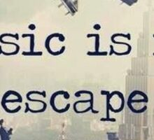 music is my escape Sticker