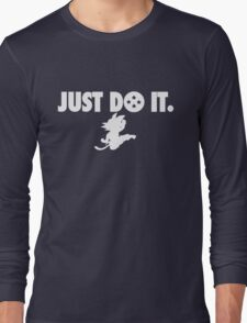 Do it ! Long Sleeve T-Shirt