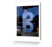 """""""B in the Window"""" Greeting Card"""