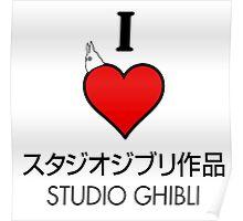 I love Studio Ghibli <3 Cute design Poster