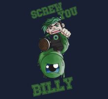 Screw You Billy! (Without Background) One Piece - Short Sleeve