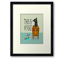 This is my place Framed Print
