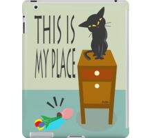 This is my place iPad Case/Skin