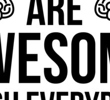 Brains Are Awesome Funny Quote Sticker