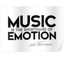 music is emotion - leo tolstoy Poster