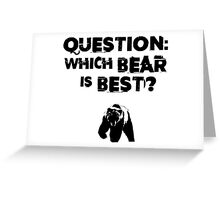 Which Bear Is Best? Greeting Card