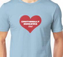 Emotionally Hungover Club Unisex T-Shirt