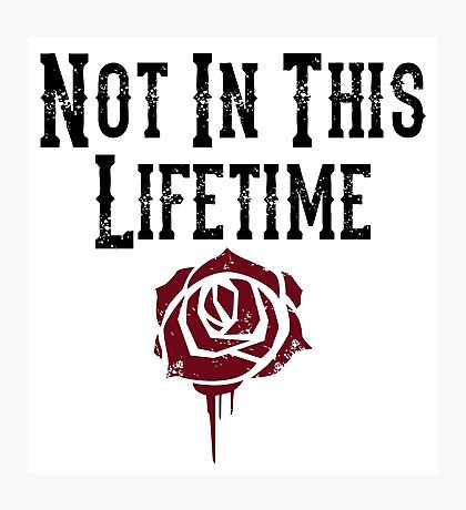 Not in this lifetime Guns n roses Reunion Photographic Print