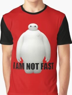 I Am Not Fast Graphic T-Shirt