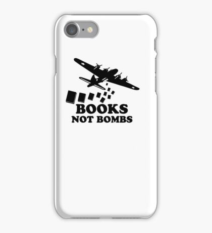 Funny Books Not Bombs iPhone Case/Skin
