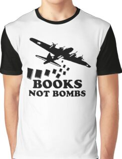 Funny Books Not Bombs Graphic T-Shirt