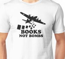 Funny Books Not Bombs Unisex T-Shirt