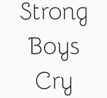 Strong Boys Cry Kids Tee