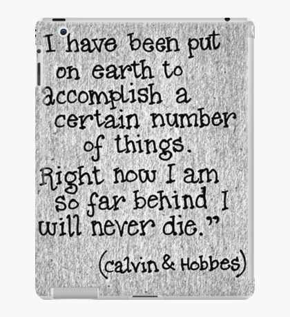 Quote Calvin and Hobbes iPad Case/Skin