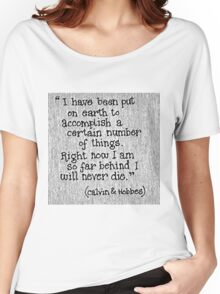 Quote Calvin and Hobbes Women's Relaxed Fit T-Shirt